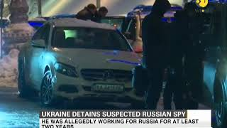 Ukraine detains suspected Rusian spy