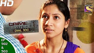 Download Video Crime Patrol Dial 10-क्राइम पेट्रोल-Ep 502 & 503-Kidnap&Murder Case, Maharashtra-12th Jun, 2017 MP3 3GP MP4
