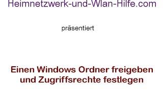 Einen Windows Ordner freigeben und Zugriffsrechte festlegen