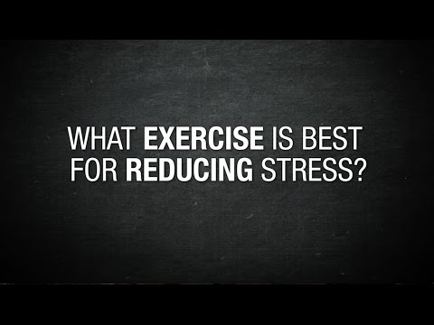 What exercise is best for fighting stress?