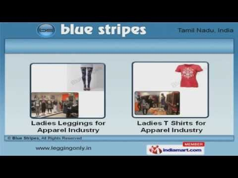 Mens & Ladies Wear by Blue Stripes, Tiruppur