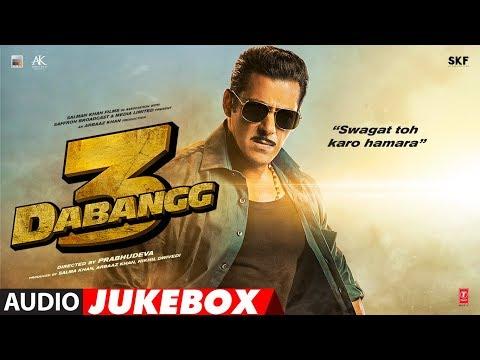 DABANGG 3 Full Album | Salman Khan, Sonakshi Sinha | Sajid -Wajid | Audio Jukebox