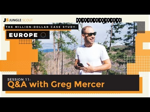 Jungle Scout's Million Dollar Case Study - Session #11 Live Q&A with Greg