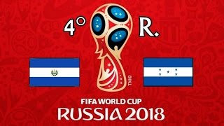 EL SALVADOR v.  HONDURAS -  CONCACAF 2018 FIFA World Cup - GRUPO A