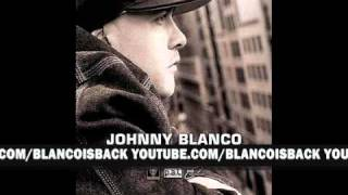 Watch Johnny Blanco Who Want Blanco video