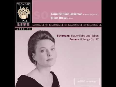 Lorraine Hunt & Julius Drake - Schumann : Frauenliebe und -leben Op. 42