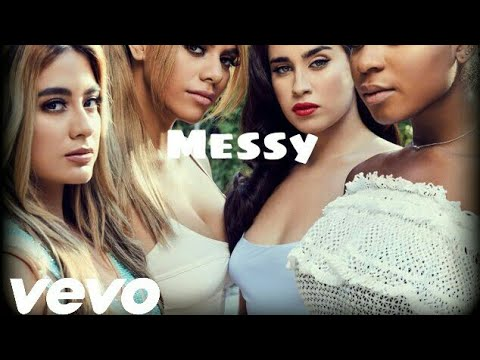 Fifth harmony - Messy (official video)