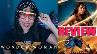 Wonder Woman | Movie Review (Non Spoilers + Spoilers)