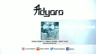 Video [Euphoric Hardstyle] Weird Genius ft. Prince Husein - Sweet Scar (Adyoro Bootleg) download MP3, 3GP, MP4, WEBM, AVI, FLV Agustus 2018