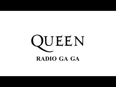 Queen - Radio Ga Ga - (Remastered 2011)