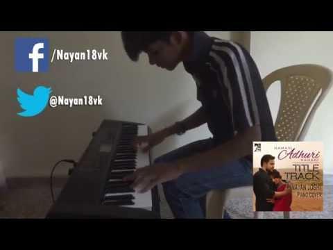 Hamari Adhuri Kahani (Nayan Joshi Piano Version)