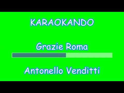 Karaoke Italiano - Grazie Roma - Antonello Venditti ( Testo )