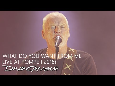 David Gilmour - What Do You Want From Me (Live At Pompeii)