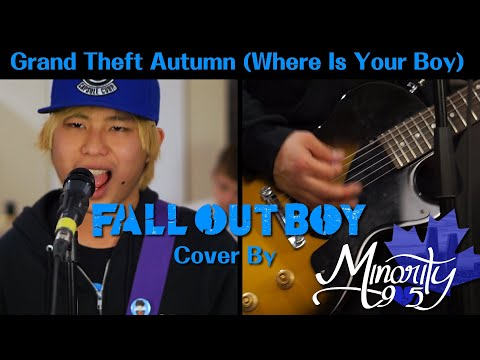 Fall Out Boy - Grand Theft Autumn (Where Is Your Boy) [Band Cover By Minority 905]