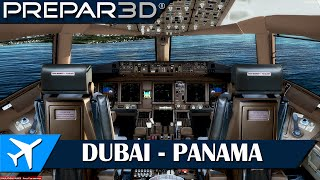 [P3Dv3] El vuelo más largo | DUBAI - PANAMA | PMDG 777