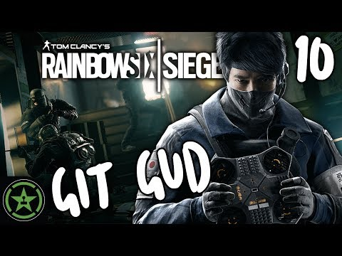 Let's Play - Rainbow Six Siege: Git Gud Finale - Got Gud