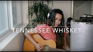 Audrey English - Tennessee Whiskey (Cover)