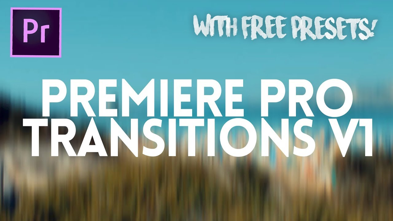 12 Must-Have FREE Premiere Pro Transitions Downloads