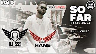 So Far Dhol Remix  - DJ SSS x DJ HANS | Karan Aujla | New Punjabi Songs 2020
