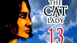 TheCatLady - 13 Жить дальше.