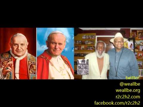 Baba Dick Gregory on The Canonization of Pope John XXIII and Pope John Paul II
