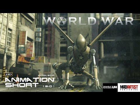 "CGI 3D Animation Short ""WORLD WAR"". Sci-Fi Action Animated Film by University of Hertfordshire"