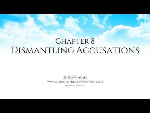 Chapter 8: Dismantling Accusations
