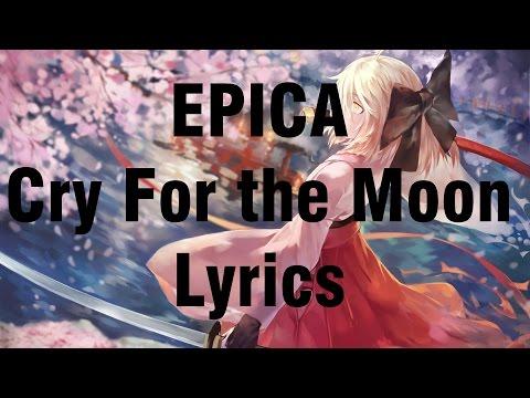 EPICA - Cry For the Moon - Lyrics