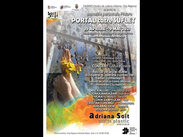 Portal catre suflet - vernisajul expozitiei de pictura - Adriana Soit