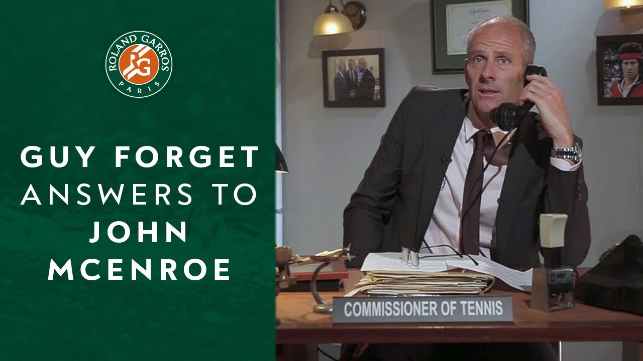 Guy Forget's answer to John McEnroe's commissioner of tennis | New Roland Garros