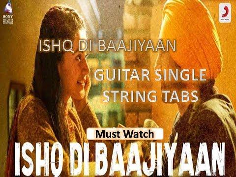 ishq-di-baajiya soorma diljit-dosanjh,tapsee-pannu guitar-single-string-tabs-tutorial