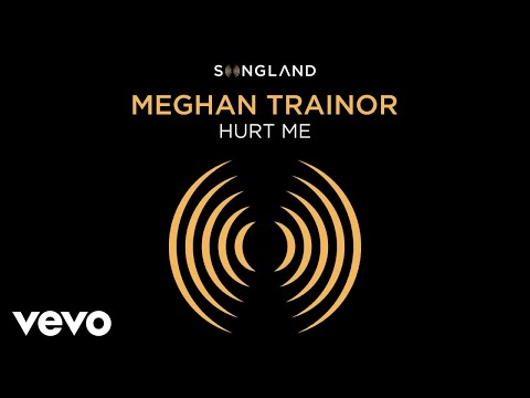 "Meghan Trainor - Hurt Me (From ""Songland"" - Audio)"