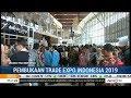 Trade Expo Indonesia 2019 Dibuka Hari Ini