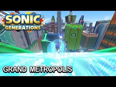 Sonic Generations - Grand Metropolis V1.0.1