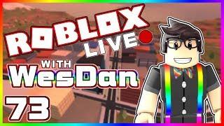 WesDan's ROBLOX Live Stream | Jailbreak & More | STREAM 73