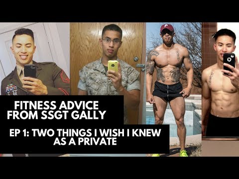 SSGT GALLY FITNESS ADVICE: The TWO things i WISH i knew as a Private