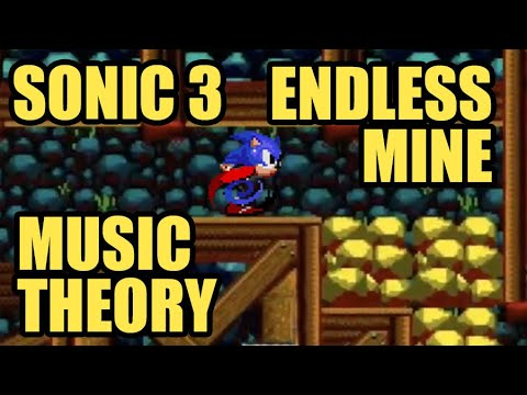 Sonic 3's Endless Mine: Music Theory
