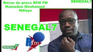 Revue de Presse Rfm du 27 Août 2019 Par Mouhamed Ndiaye