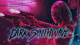 🎧⚡ 😈 DARKSYNTH - DARKWAVE - DARK SYNTHWAVE 9h Playlist 😈⚡ 🎧