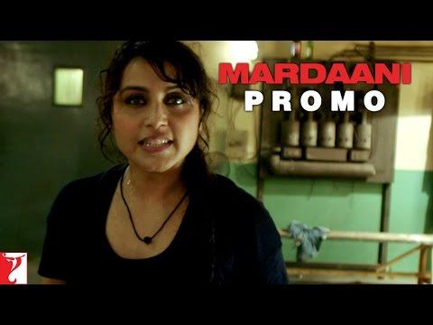 Dialogue Promo   Yeh India Hai   Mardaani   Rani Mukerji