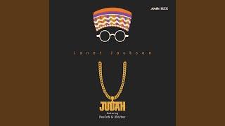 Provided to YouTube by Ingrooves Janet Jackson (Radio) · Judah · ReaZon · JBVybez Janet Jackson ℗ 2019 Judah Music / AMK Muzik Released on: ...