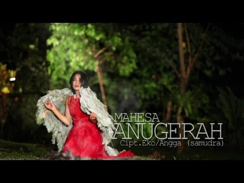 Mahesa - Anugrah - [Official Video]