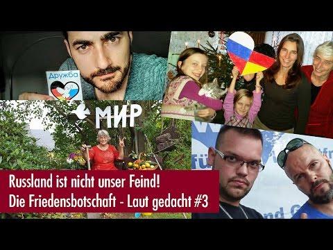Russland ist nicht unser Feind! - Die Friedensbotschaft - Laut gedacht #3