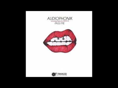 Audiophonik - Pass Me (Raffa FL Remix)