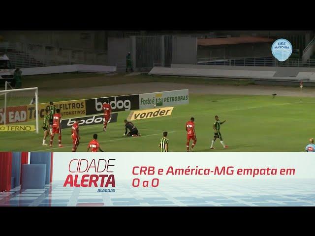 Futebol: CRB e América-MG empata em 0 a 0
