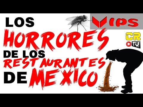 VIPS LOS HORRORES DE LOS RESTAURANTES DE MEXICO