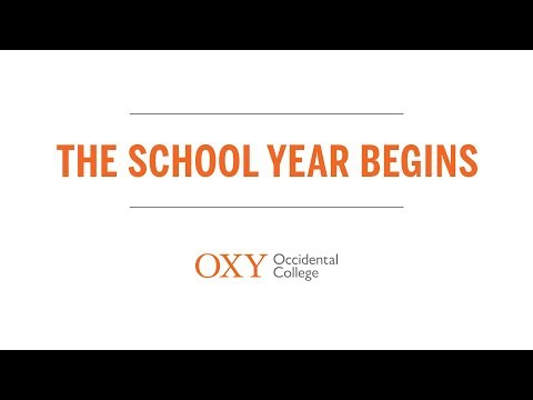 The School Year Begins: Fall 2017 at Occidental College