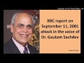 Dr Gautam Sachdev in a report on 9/11 attack for BBC