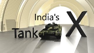 X Tank :  India's most Deadliest Tank in 3D