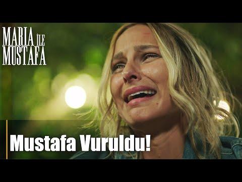 Mustafa vuruldu! - Maria ile Mustafa 3. Bölüm